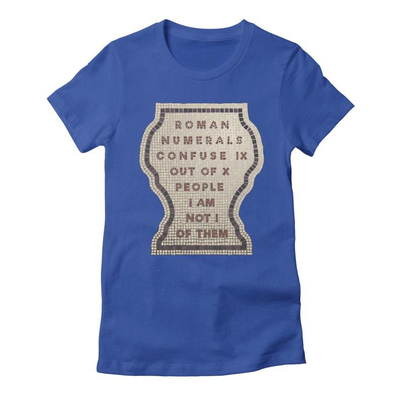 X = IX + I: Roman Numerals Women's Fitted T-Shirt by Half Moon Giraffe
