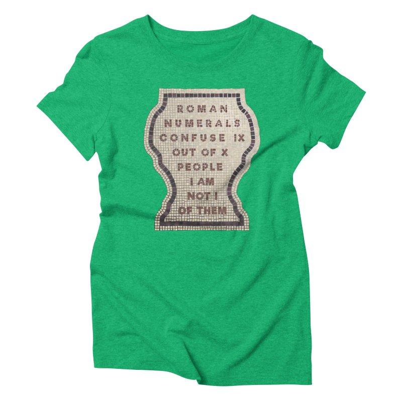 X = IX + I Women's Triblend T-Shirt by Half Moon Giraffe