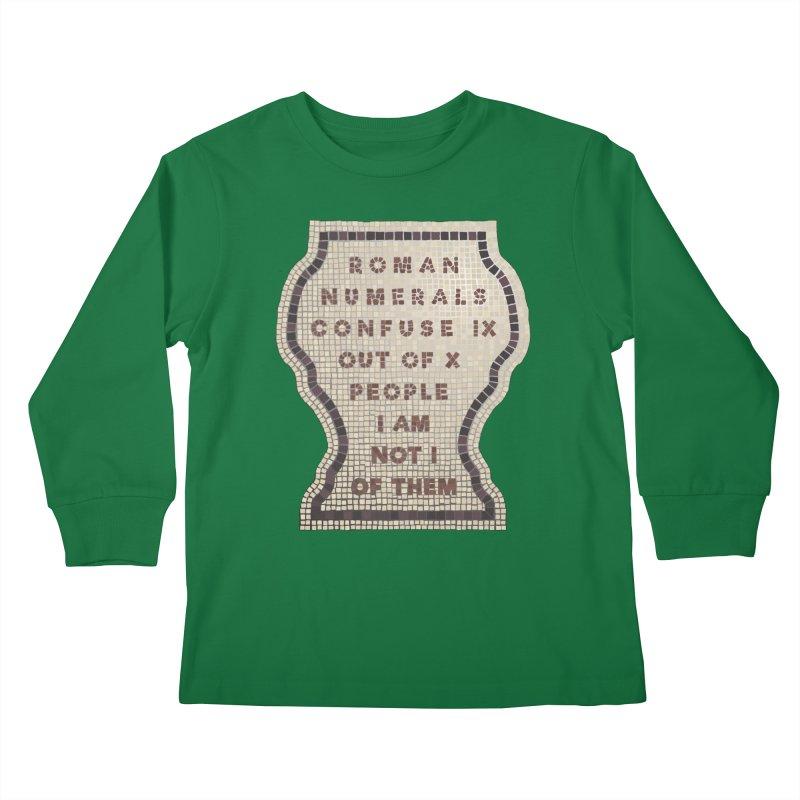 X = IX + I: Roman Numerals Kids Longsleeve T-Shirt by Half Moon Giraffe