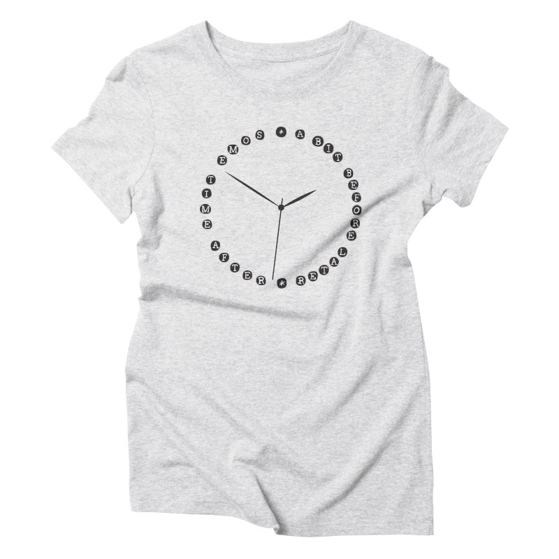 Do You Have The Time? Women's Triblend T-Shirt by Half Moon Giraffe