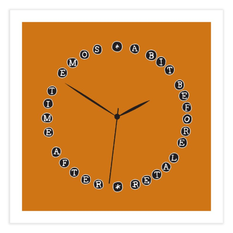 Do You Have The Time? Home Fine Art Print by Half Moon Giraffe