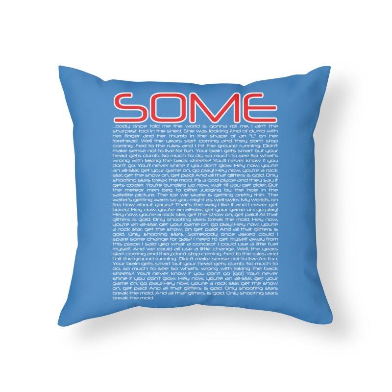 SOME... body Home Throw Pillow by Yaruki Zero Games Merch Store