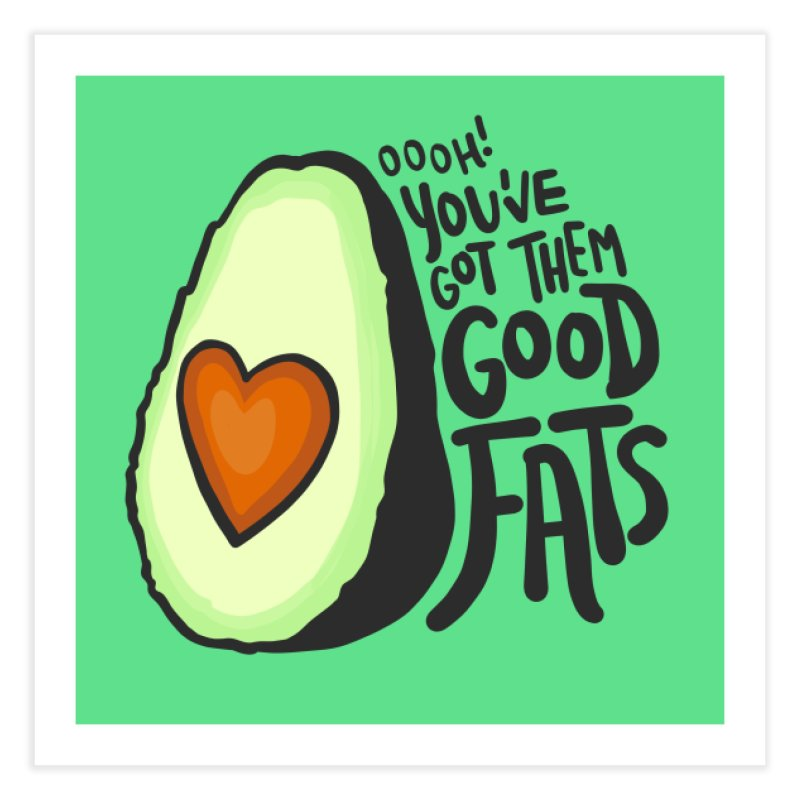 Good Fats Home Fine Art Print by LAURA SANDERS