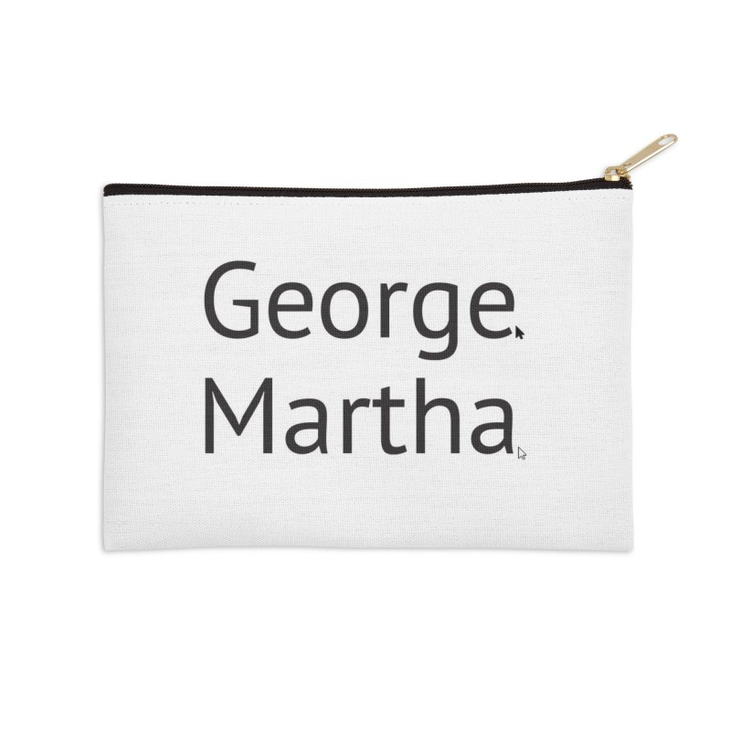 George and Martha Accessories Zip Pouch by Yearbooking is easy