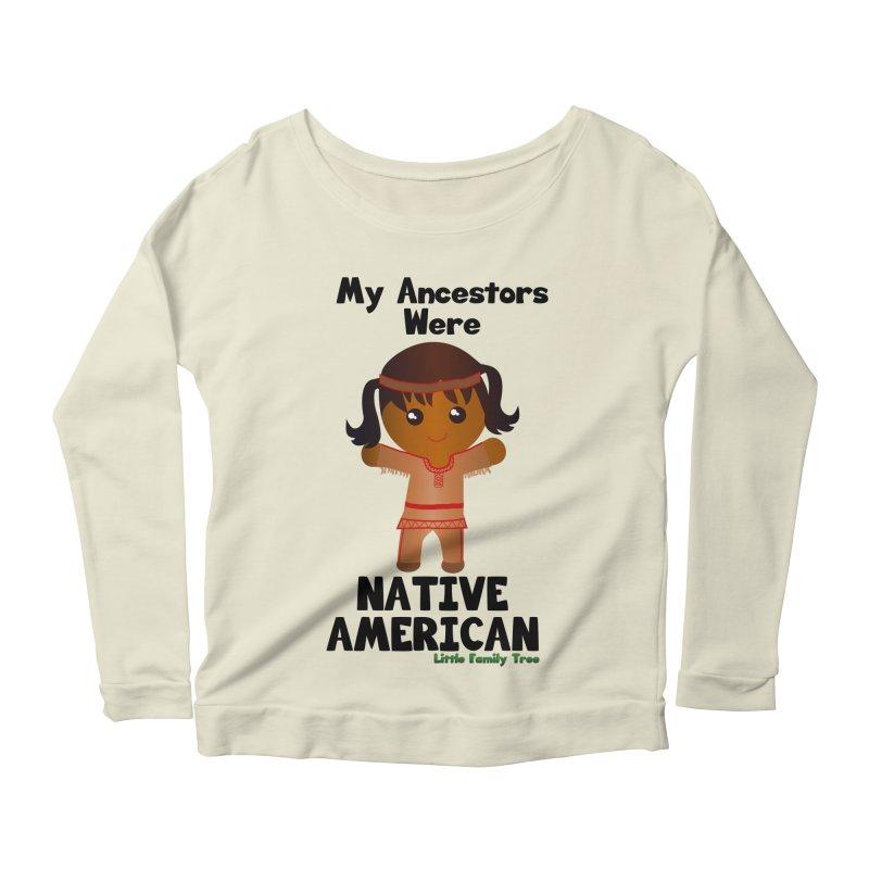 Native American Ancestors Girl Women's Longsleeve Scoopneck  by Yellow Fork Tech's Shop