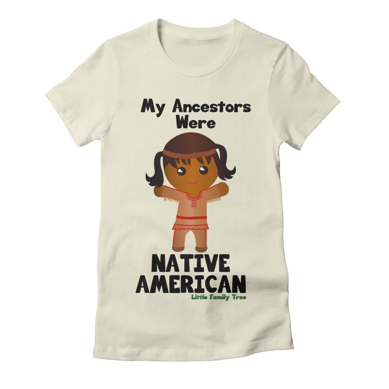 Native American Ancestors Girl Women's Fitted T-Shirt by Yellow Fork Tech's Shop