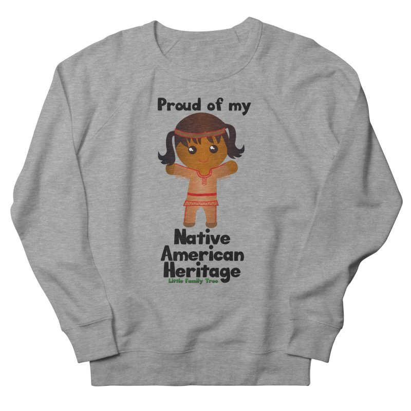 Native American Heritage Girl Women's Sweatshirt by Yellow Fork Tech's Shop
