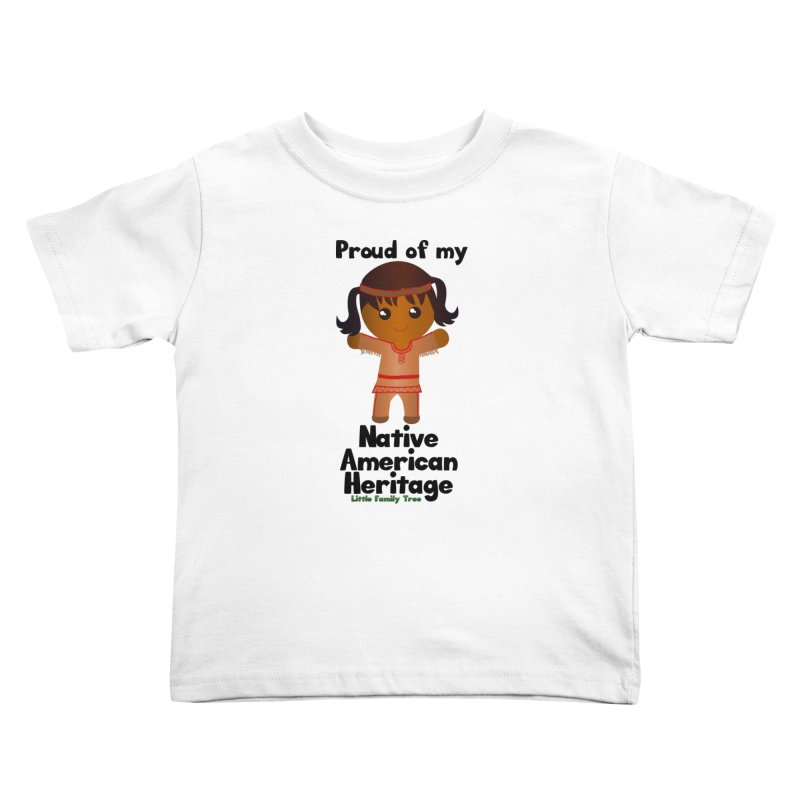 Native American Heritage Girl Kids Toddler T-Shirt by Yellow Fork Tech's Shop