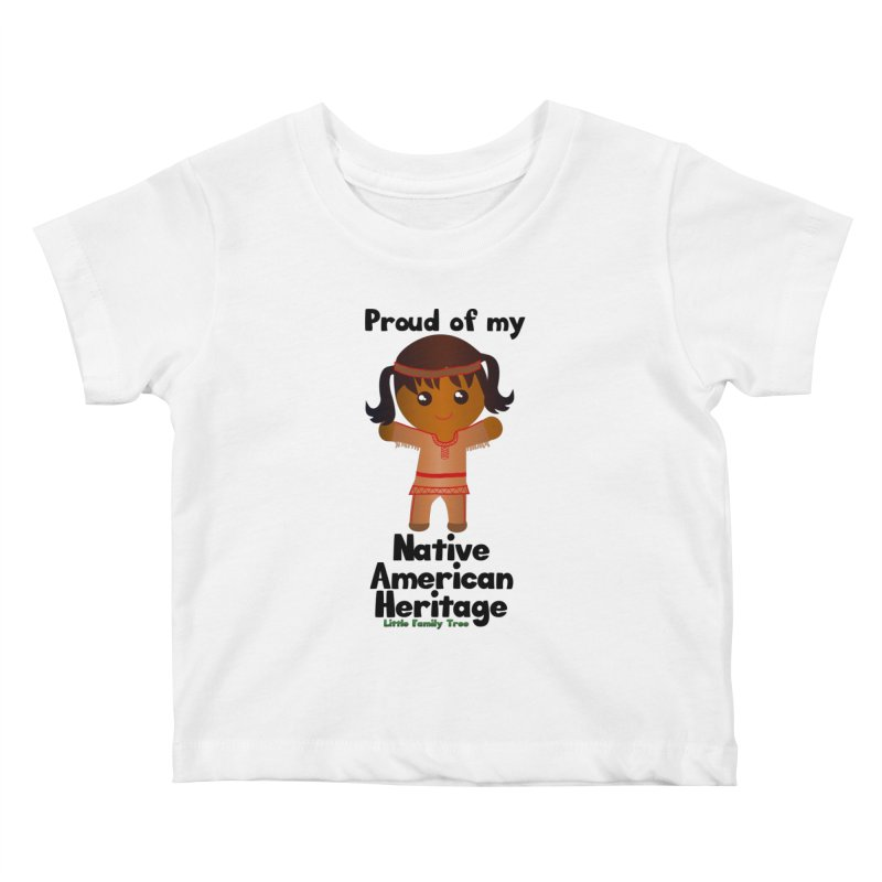 Native American Heritage Girl Kids Baby T-Shirt by Yellow Fork Tech's Shop