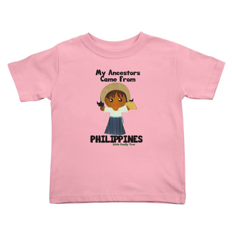 Philippines Ancestors Girl Kids Toddler T-Shirt by Yellow Fork Tech's Shop