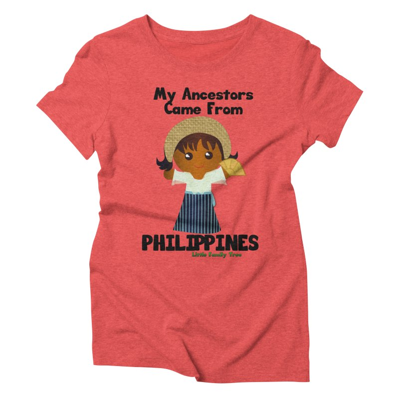 Philippines Ancestors Girl Women's Triblend T-Shirt by Yellow Fork Tech's Shop