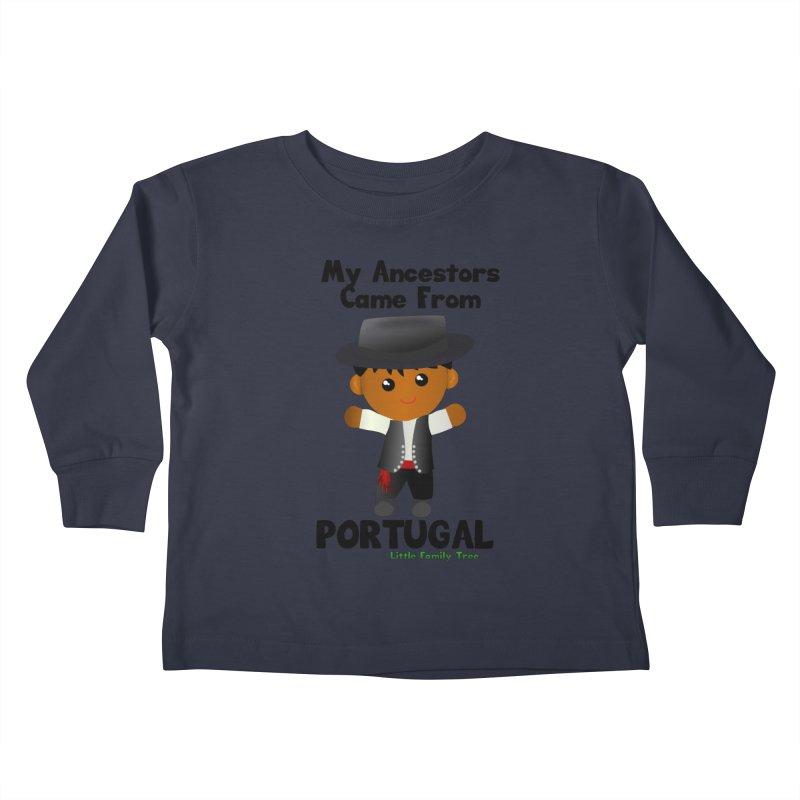 Portugal Ancestors Boy Kids Toddler Longsleeve T-Shirt by Yellow Fork Tech's Shop