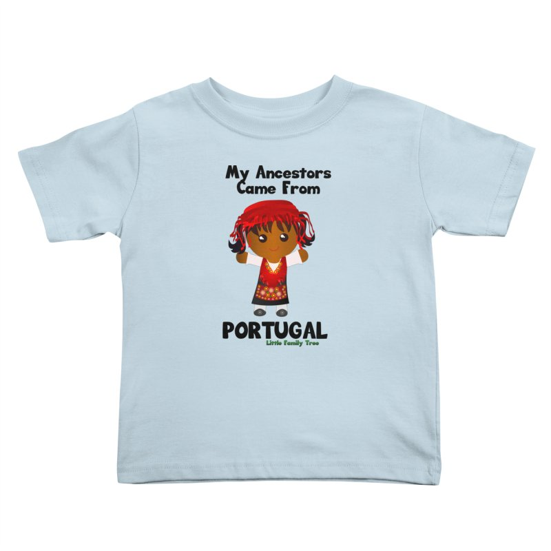 Portugal Ancestors Girl Kids Toddler T-Shirt by Yellow Fork Tech's Shop