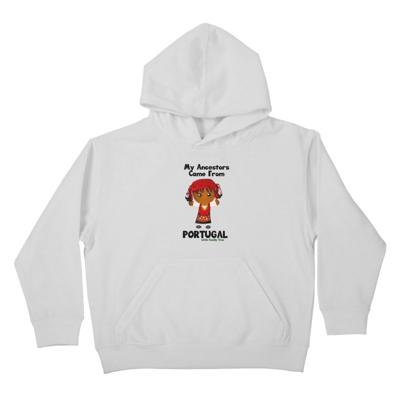 Portugal Ancestors Girl Kids Pullover Hoody by Yellow Fork Tech's Shop