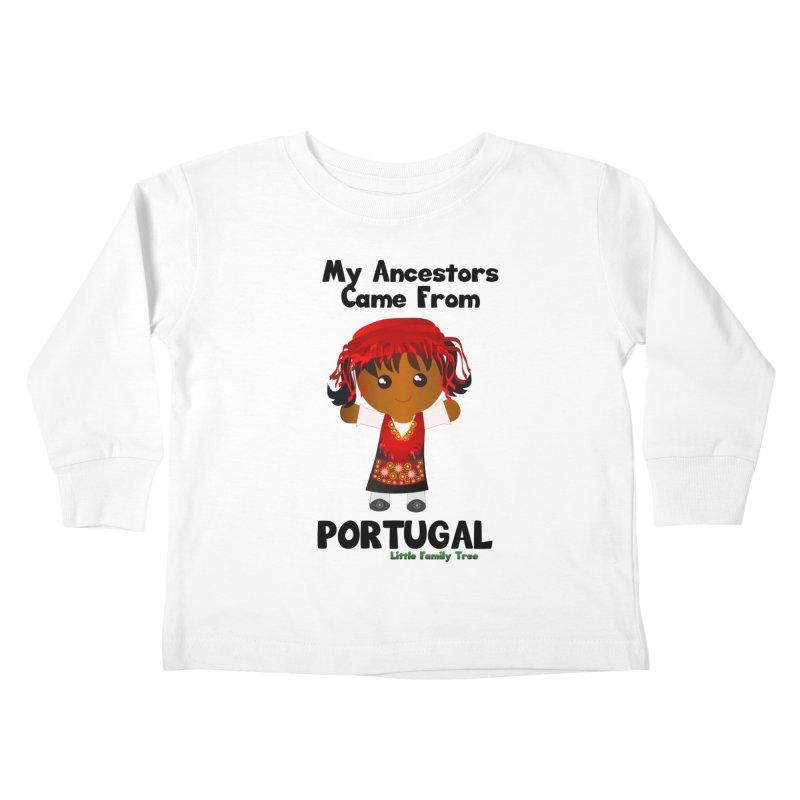 Portugal Ancestors Girl Kids Toddler Longsleeve T-Shirt by Yellow Fork Tech's Shop