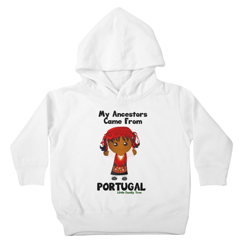 Portugal Ancestors Girl Kids Toddler Pullover Hoody by Yellow Fork Tech's Shop