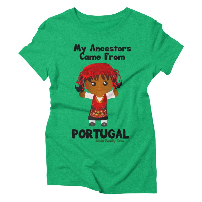 Portugal Ancestors Girl Women's Triblend T-Shirt by Yellow Fork Tech's Shop