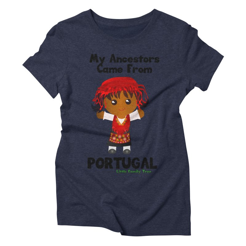 Portugal Ancestors Girl Women's Triblend T-shirt by Yellow Fork Tech's Shop