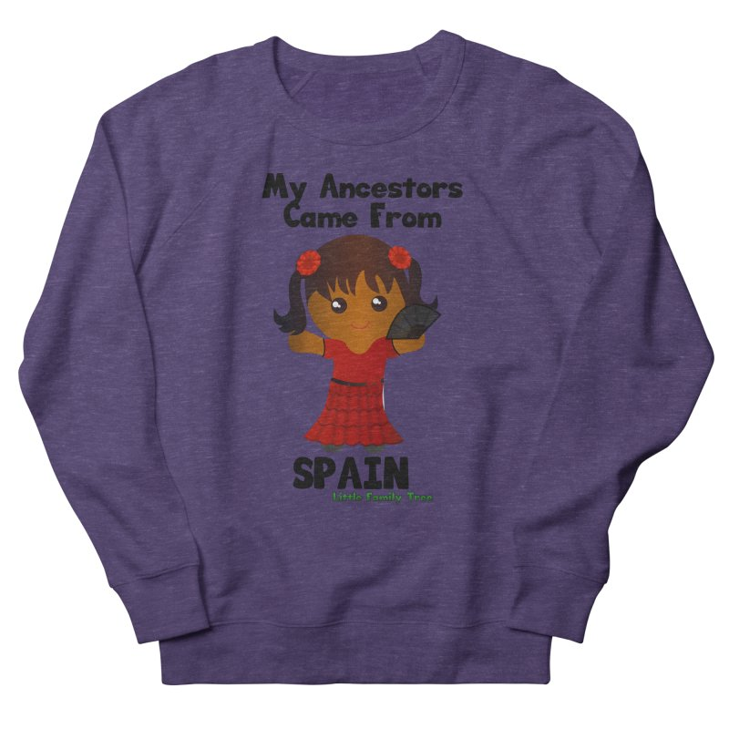 Spain Ancestors Girl Women's Sweatshirt by Yellow Fork Tech's Shop