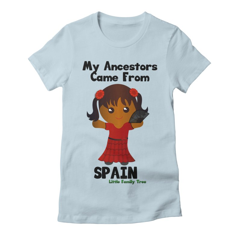Spain Ancestors Girl Women's Fitted T-Shirt by Yellow Fork Tech's Shop