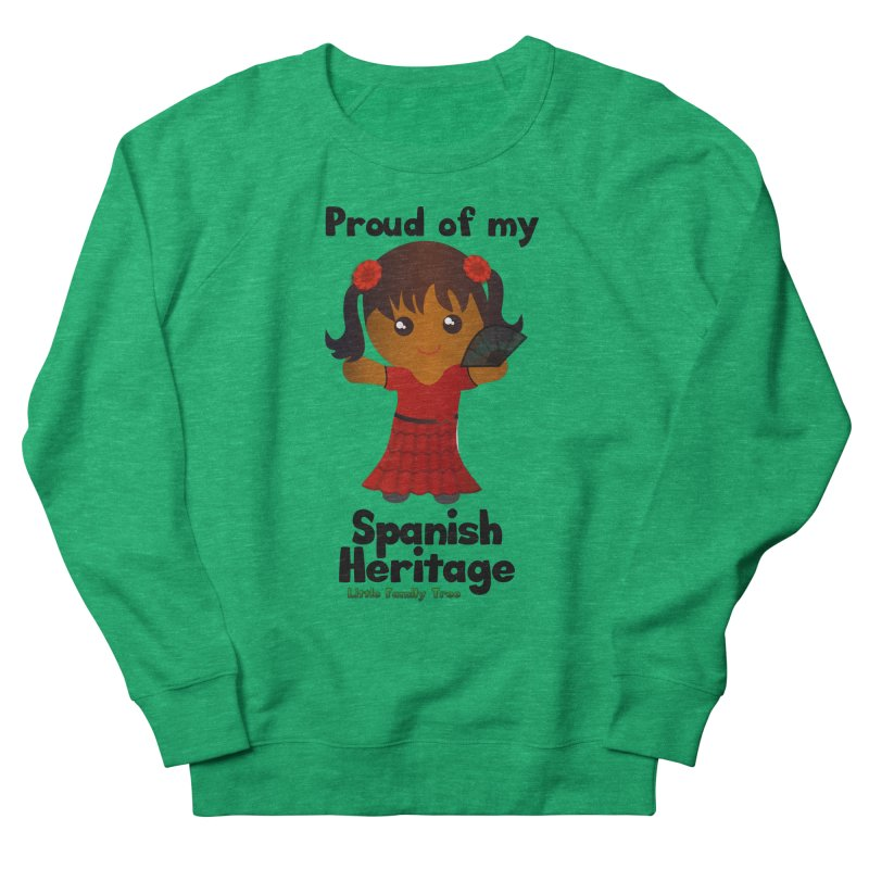 Spanish Heritage Girl Women's Sweatshirt by Yellow Fork Tech's Shop