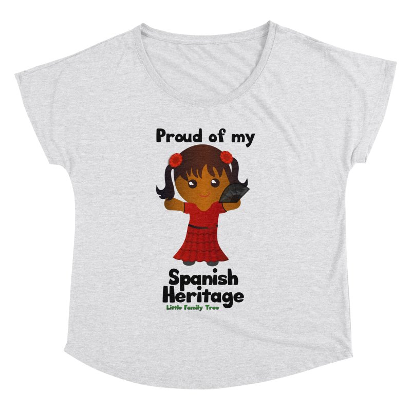 Spanish Heritage Girl Women's Dolman by Yellow Fork Tech's Shop