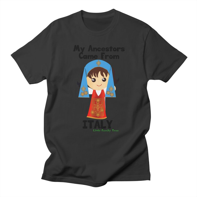 Italy Ancestors Girl Women's Unisex T-Shirt by Yellow Fork Tech's Shop