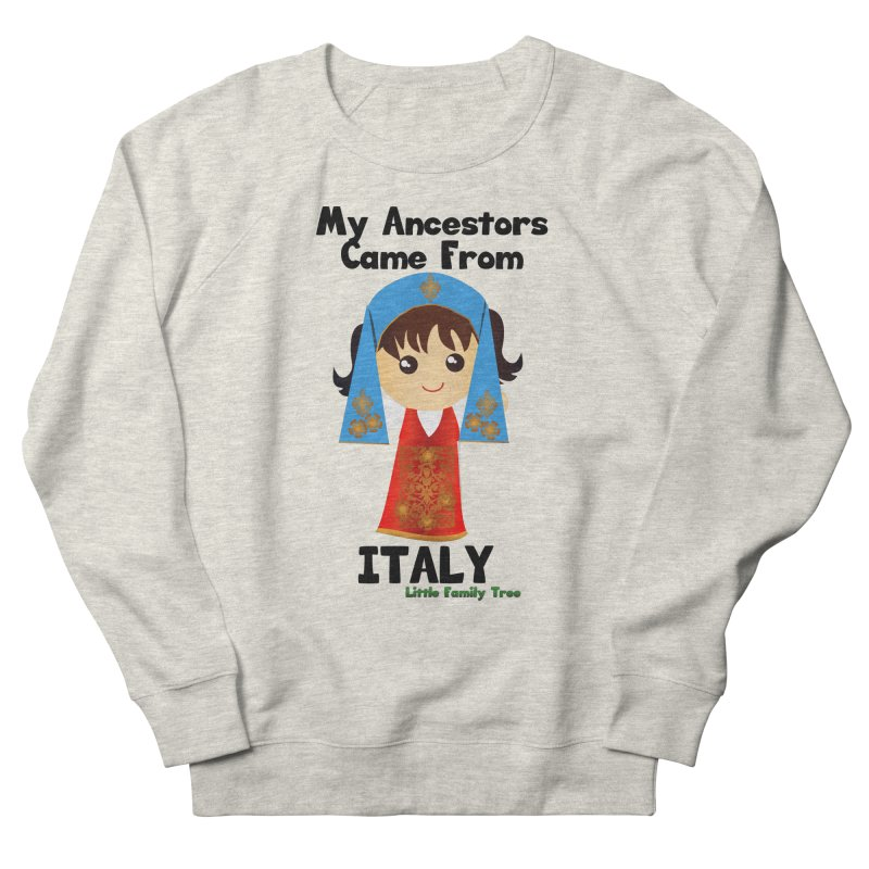 Italy Ancestors Girl Women's Sweatshirt by Yellow Fork Tech's Shop
