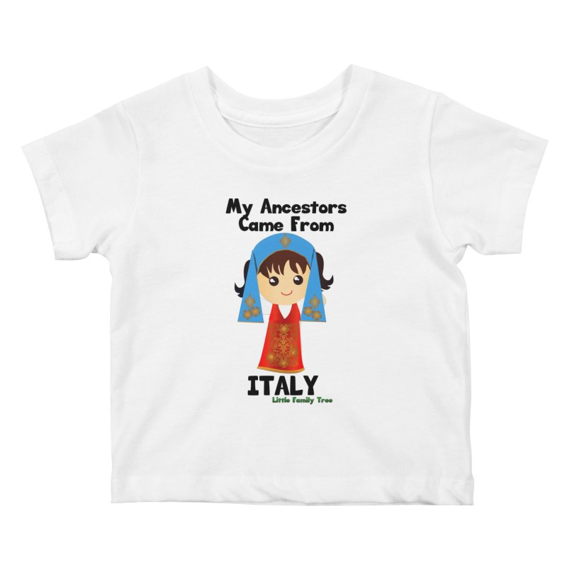 Italy Ancestors Girl Kids Baby T-Shirt by Yellow Fork Tech's Shop