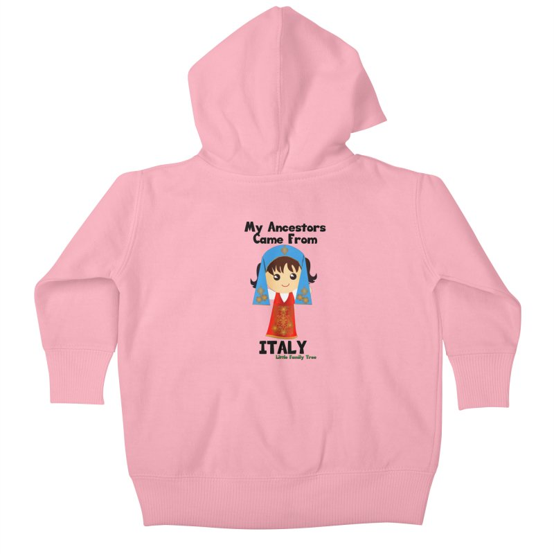 Italy Ancestors Girl Kids Baby Zip-Up Hoody by Yellow Fork Tech's Shop