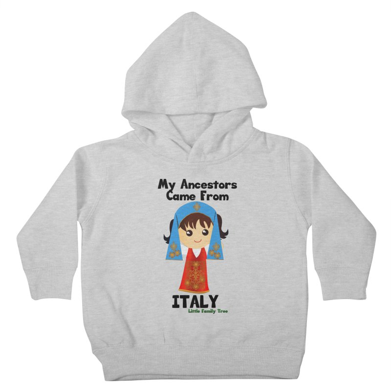 Italy Ancestors Girl Kids Toddler Pullover Hoody by Yellow Fork Tech's Shop
