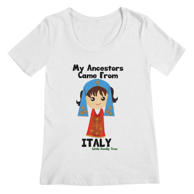 Italy Ancestors Girl Women's Scoopneck by Yellow Fork Tech's Shop