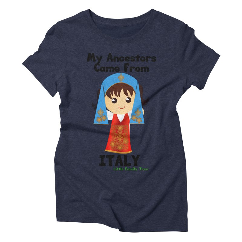 Italy Ancestors Girl Women's Triblend T-Shirt by Yellow Fork Tech's Shop