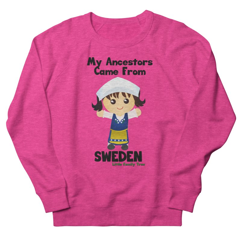 Sweden Ancestors Girl Women's Sweatshirt by Yellow Fork Tech's Shop