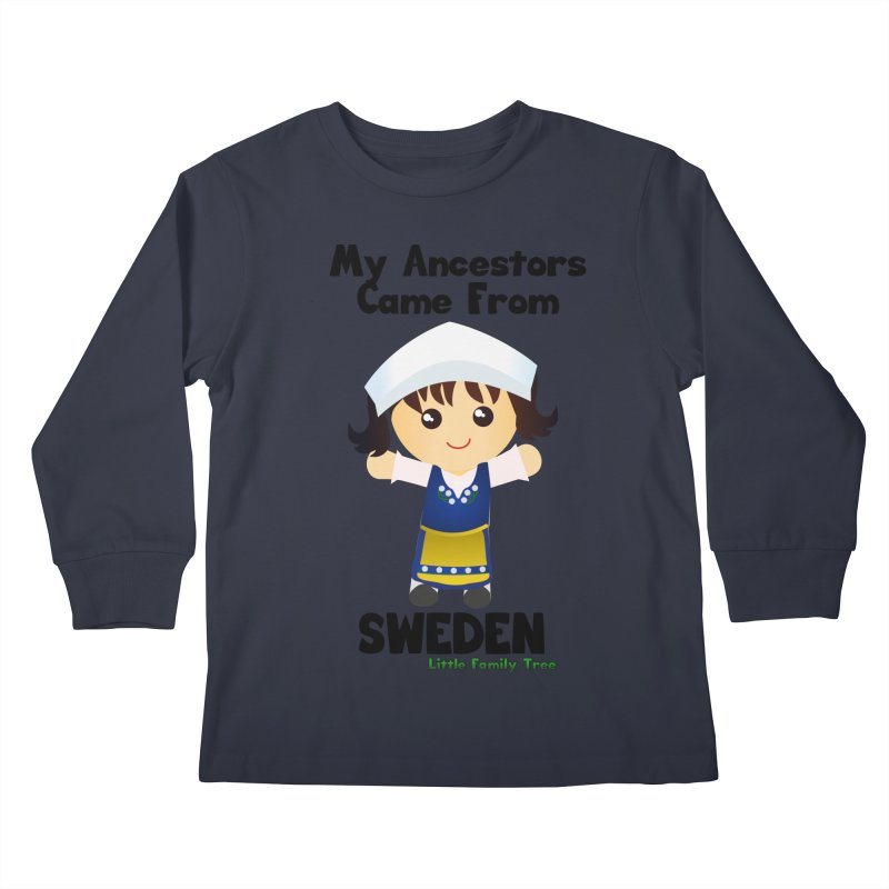 Sweden Ancestors Girl Kids Longsleeve T-Shirt by Yellow Fork Tech's Shop