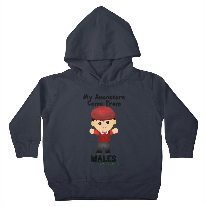 Wales Ancestors Boy Kids Toddler Pullover Hoody by Yellow Fork Tech's Shop