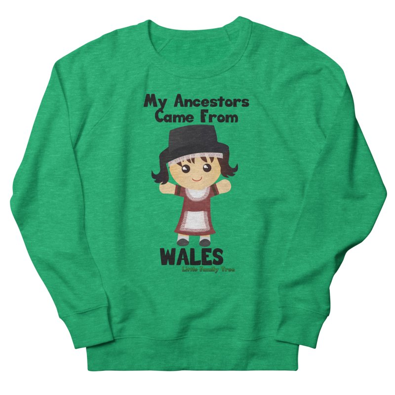 Wales Ancestors Girl Women's Sweatshirt by Yellow Fork Tech's Shop