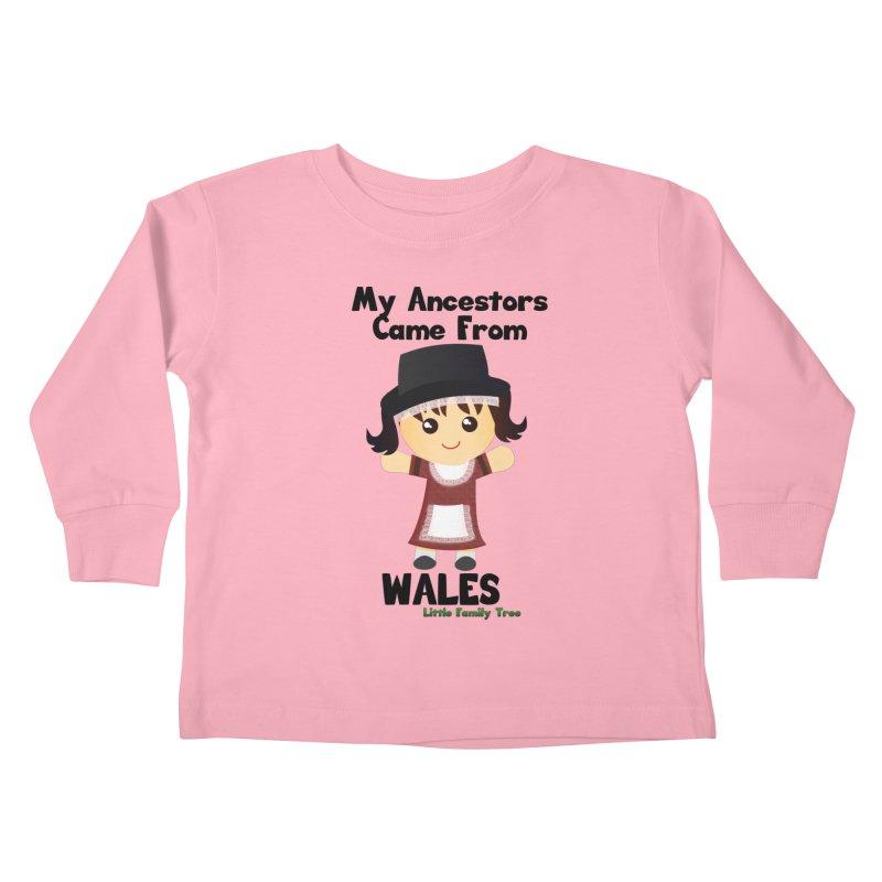 Wales Ancestors Girl Kids Toddler Longsleeve T-Shirt by Yellow Fork Tech's Shop