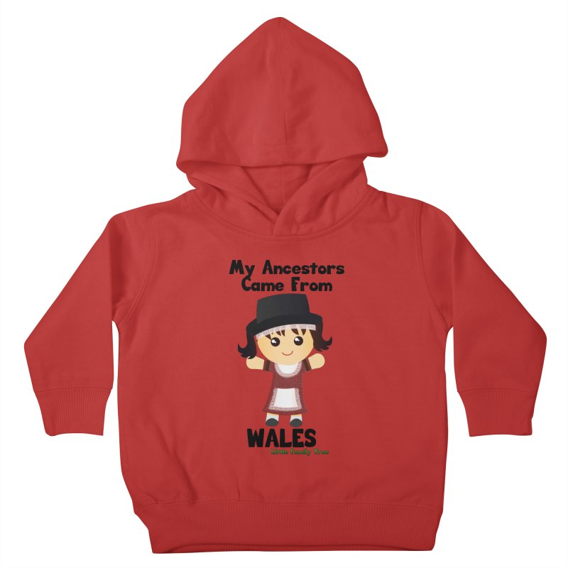 Wales Ancestors Girl Kids Toddler Pullover Hoody by Yellow Fork Tech's Shop