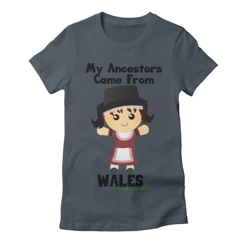 Wales Ancestors Girl Women's Fitted T-Shirt by Yellow Fork Tech's Shop
