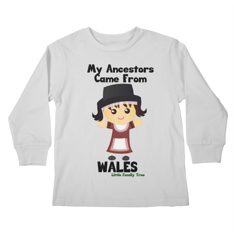 Wales Ancestors Girl Kids Longsleeve T-Shirt by Yellow Fork Tech's Shop