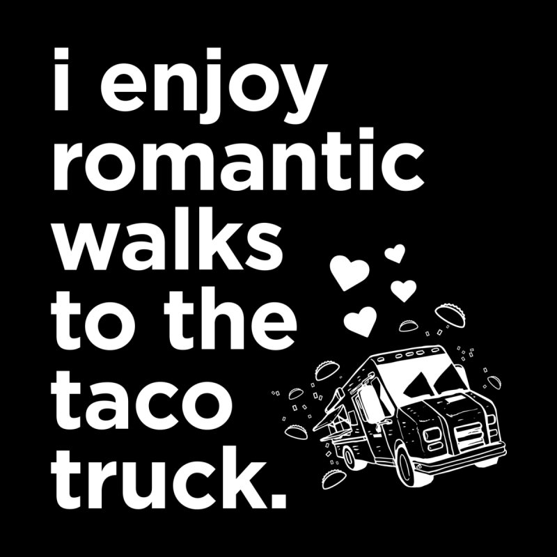 Taco Love (white) Women's T-Shirt by The Yellowrant Artist Shop