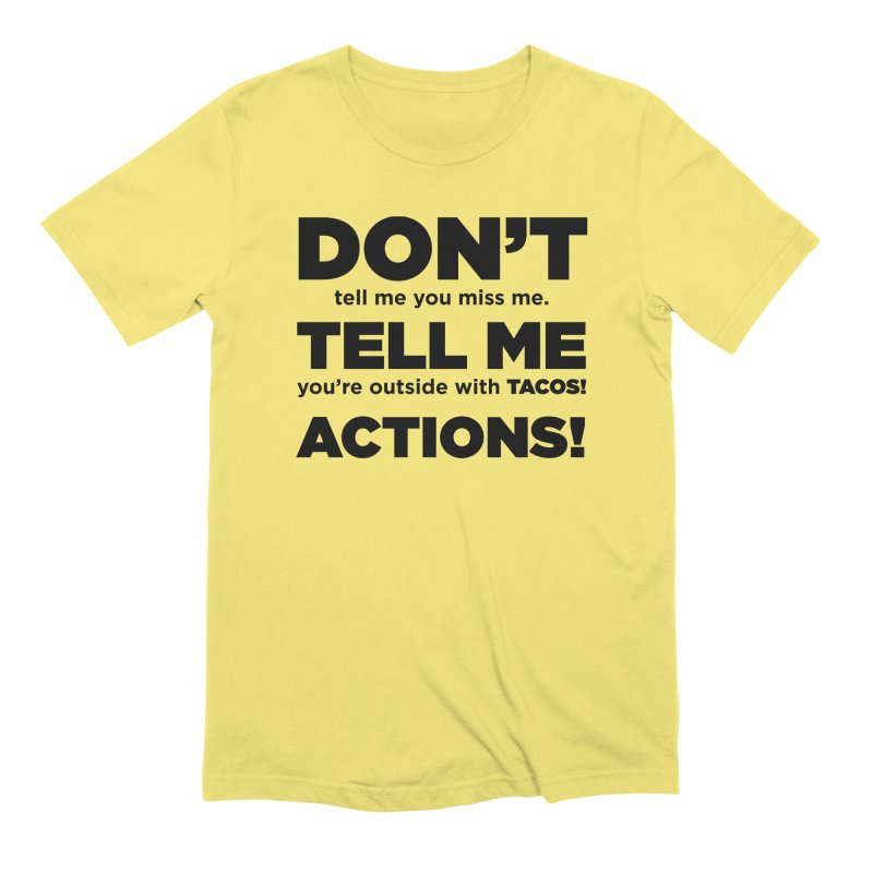 Don't Tell Me (black) Men's T-Shirt by The Yellowrant Artist Shop
