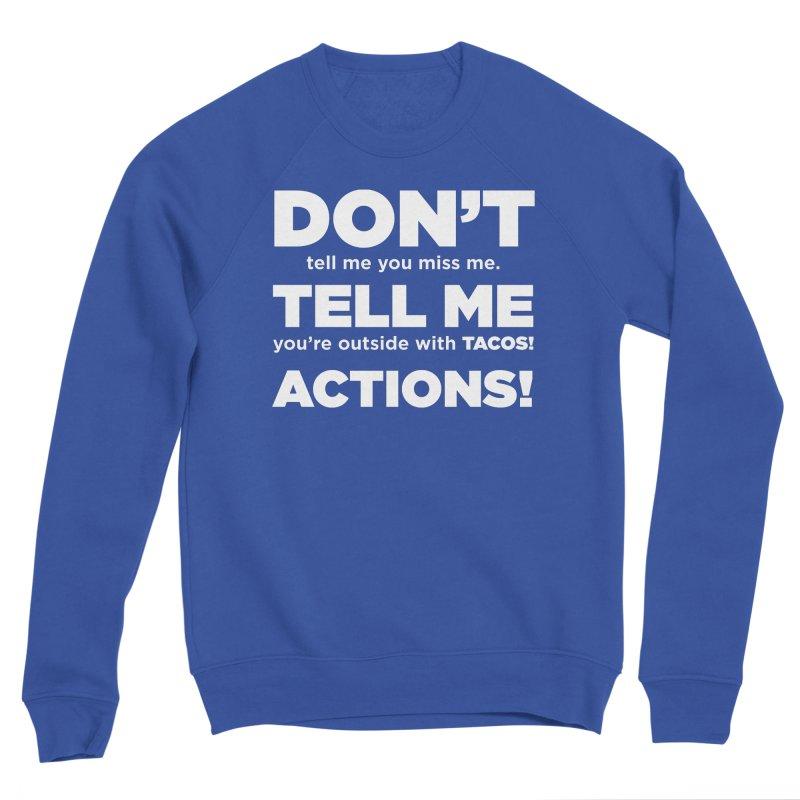 Don't Tell Me (white) Women's Sweatshirt by The Yellowrant Artist Shop