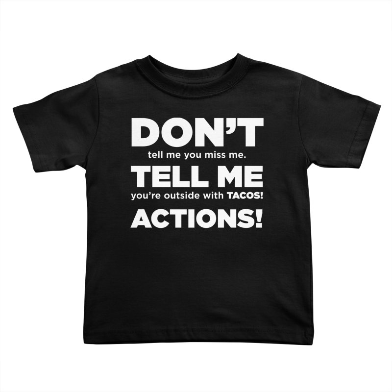 Don't Tell Me (white) Kids Toddler T-Shirt by The Yellowrant Artist Shop
