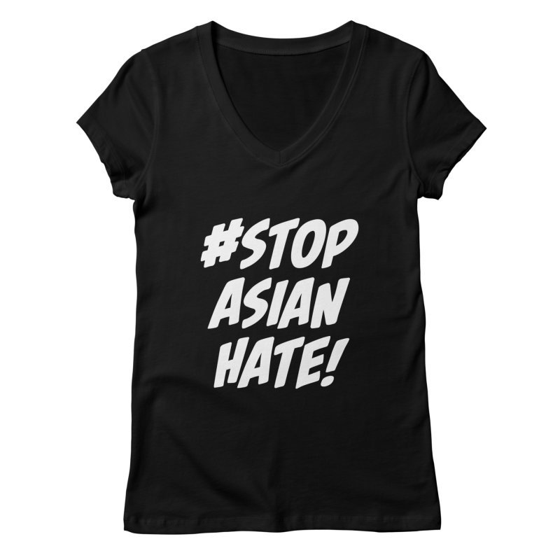 Stop Asian Hate Women's V-Neck by The Yellowrant Artist Shop