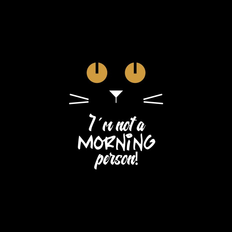 Not a morning person by Yellow Studio · the Shop!