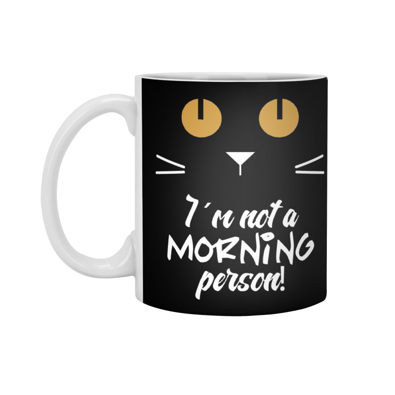 Not a morning person Accessories Mug by Yellow Studio · the Shop!
