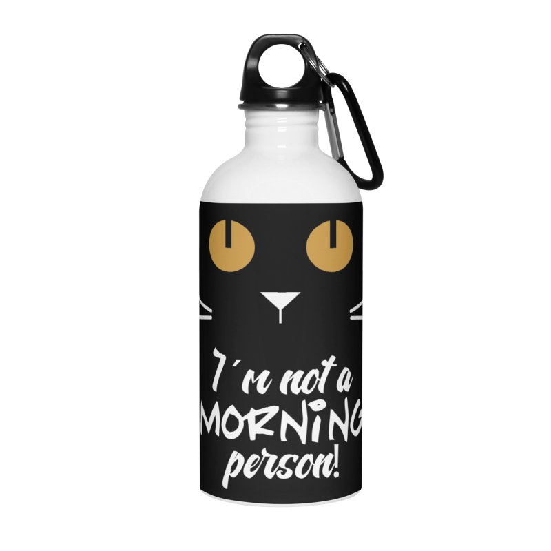 Not a morning person Accessories Water Bottle by Yellow Studio · the Shop!