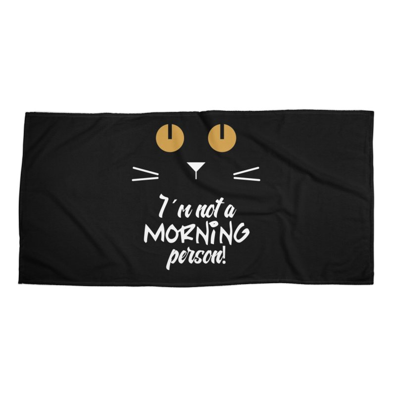 Not a morning person Accessories Beach Towel by Yellow Studio · the Shop!